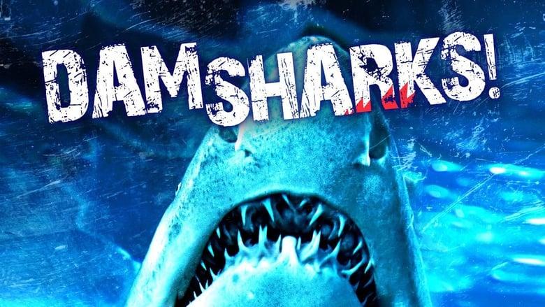 Voir Dam Sharks! streaming complet et gratuit sur streamizseries - Films streaming