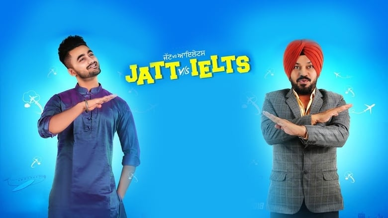 Jatt vs. Ielts 2018 Punjabi Movie Free Download HD 720P