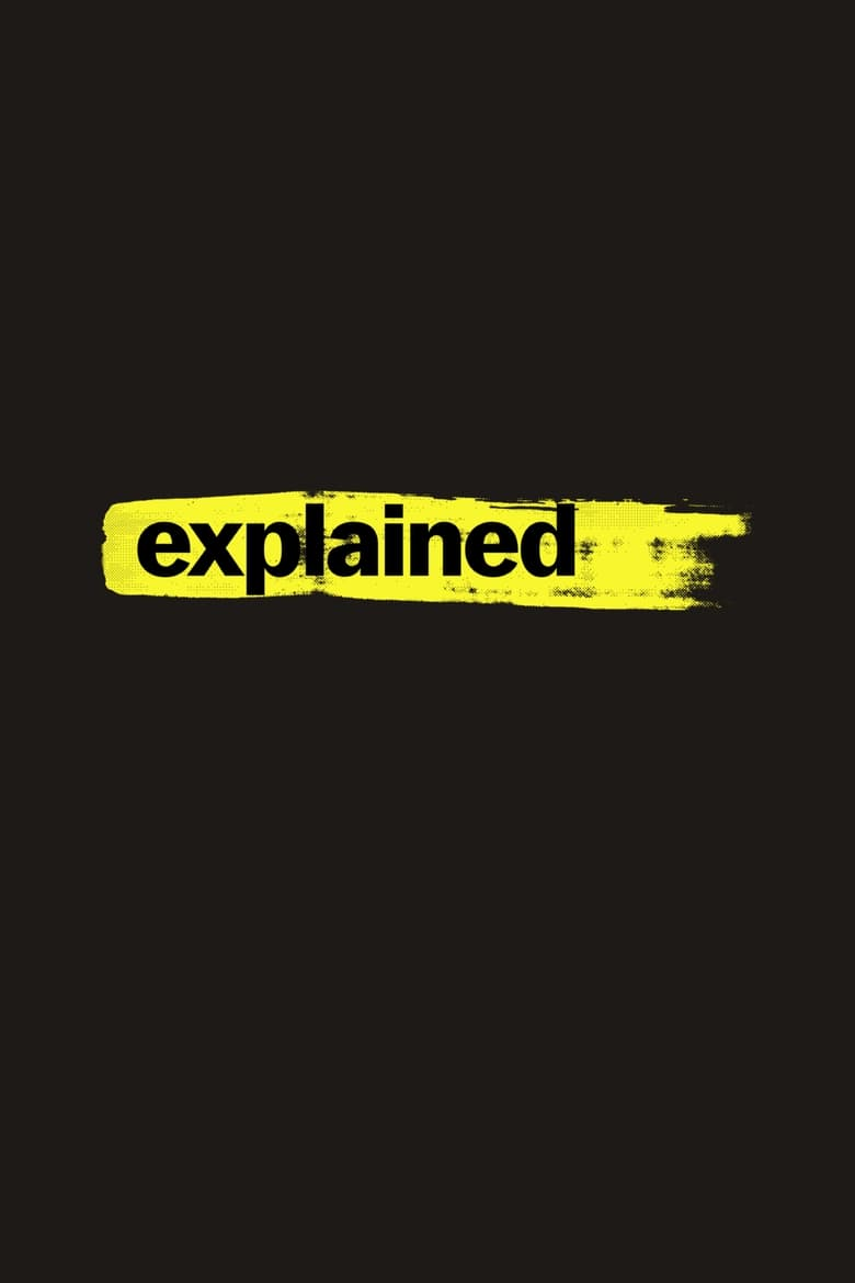 Explained (2018) - Tainies OnLine