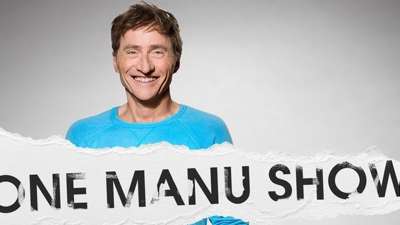 Watch Emmanuel Bilodeau: One Manu Show Full Movie Online Free