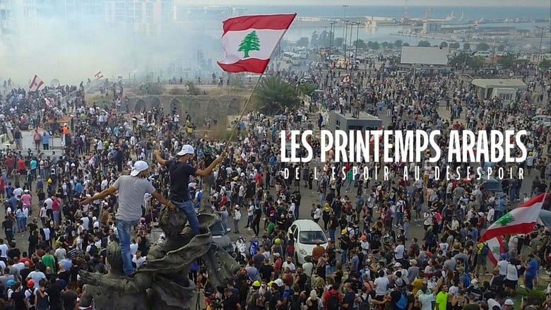 مشاهدة مسلسل Les printemps arabes : de l'espoir au désespoir مترجم أون لاين بجودة عالية