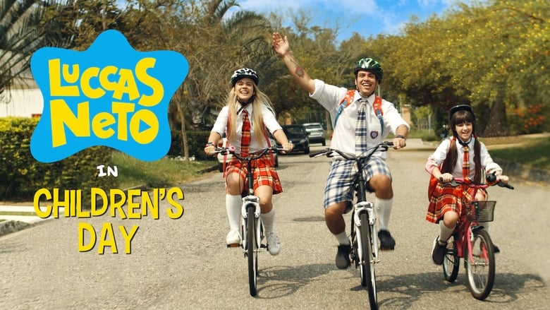 Watch Luccas Neto in: Children's Day Putlocker Movies