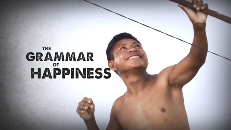 Película The Grammar of Happiness Con Subtítulos En Español