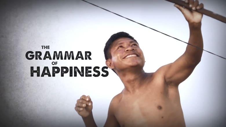 Ver The Grammar of Happiness En Línea