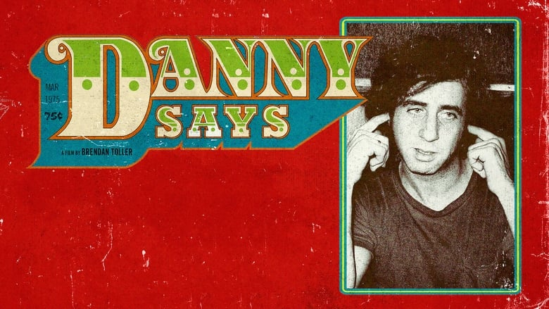 Watch Danny Says free