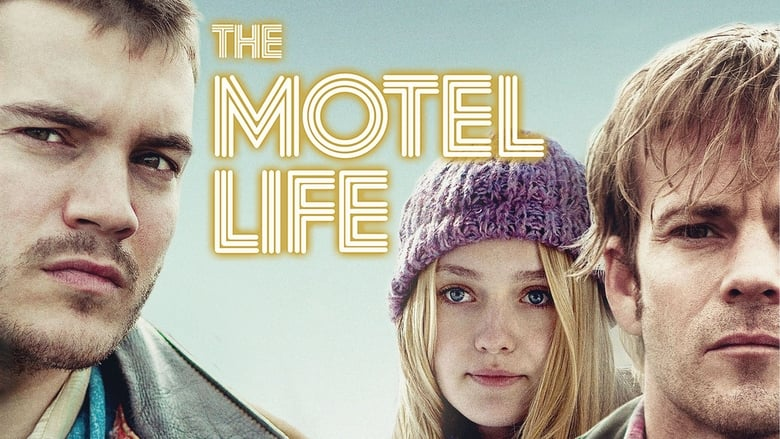 The+Motel+Life