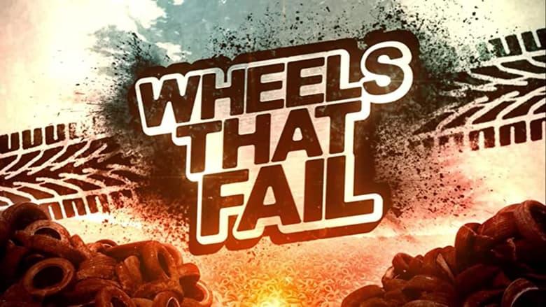 Wheels+That+Fail