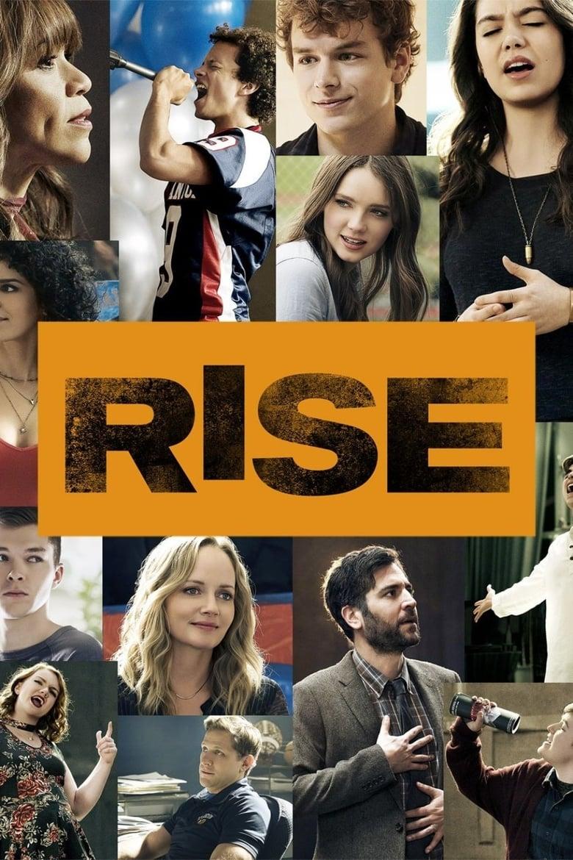 Rise (Temporada 1) TV series