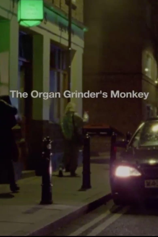 The Organ Grinder's Monkey (2011)