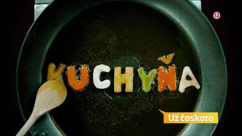 مشاهدة مسلسل Kuchyňa مترجم أون لاين بجودة عالية