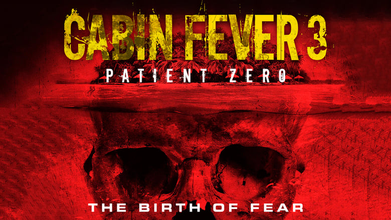 Cabin+Fever%3A+Patient+Zero
