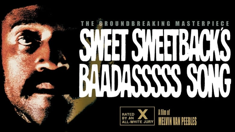 Voir Sweet Sweetback's Baadasssss Song en streaming complet vf | streamizseries - Film streaming vf