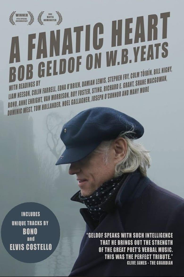A Fanatic Heart: Geldof On Yeats (2016)