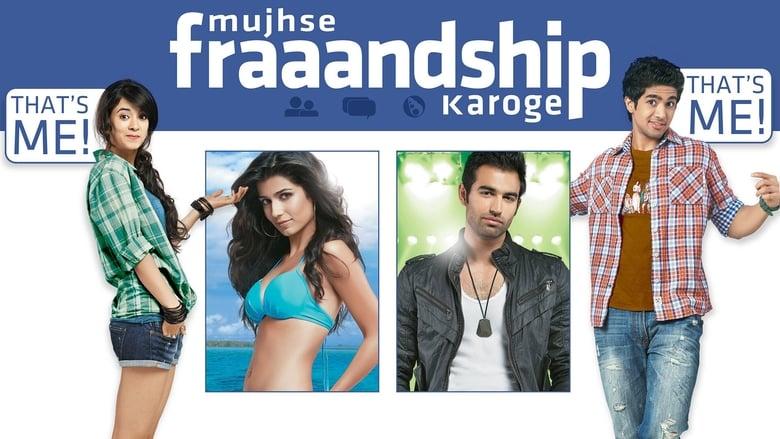 فيلم Mujhse Fraaandship Karoge 2011 مترجم