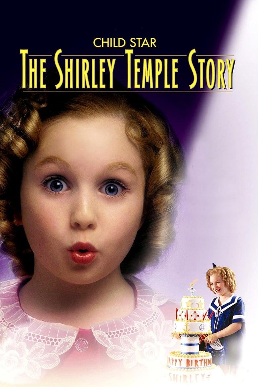 Εξώφυλλο του Child Star: The Shirley Temple Story