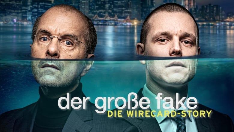 مشاهدة فيلم Der große Fake – Die Wirecard-Story 2021 مترجم اونلاين