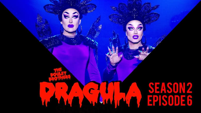 The Boulet Brothers' Dragula: 2×6