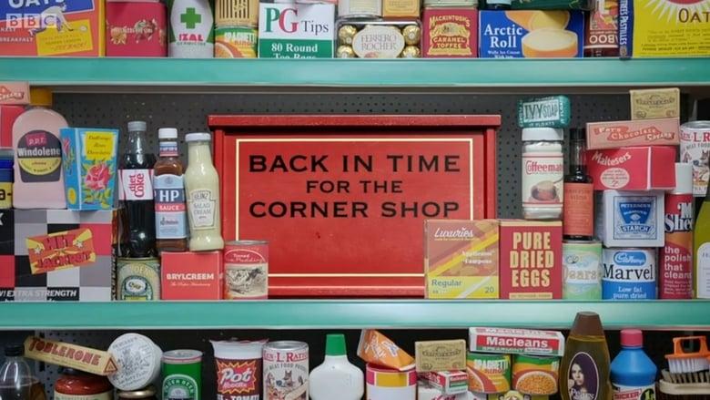 مسلسل Back in Time for the Corner Shop 2020 مترجم اونلاين