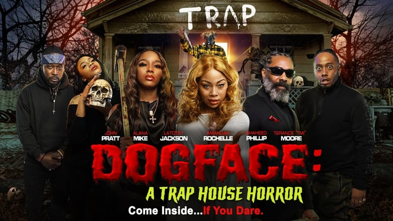 Voir Dogface: A Trap House Horror en streaming complet vf | streamizseries - Film streaming vf