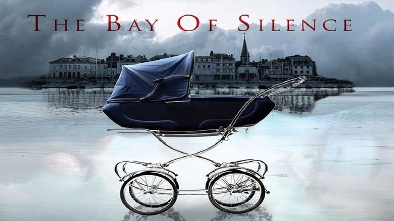 Film The Bay of Silence In Guter Hd-Qualität
