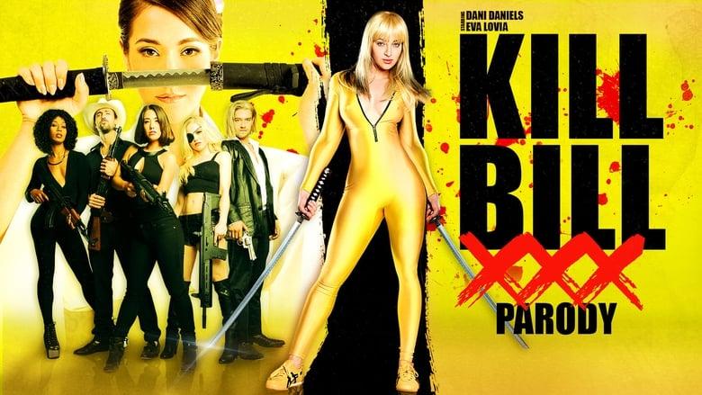 Kill Bill: A XXX Parody (2015)