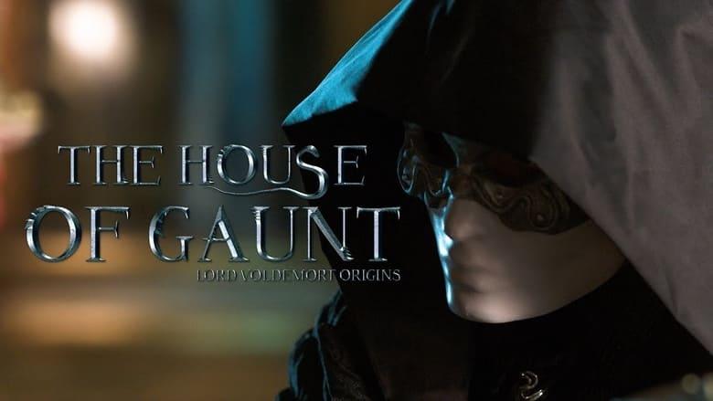 مشاهدة فيلم The House of Gaunt: Lord Voldemort Origins 2021 مترجم أون لاين بجودة عالية