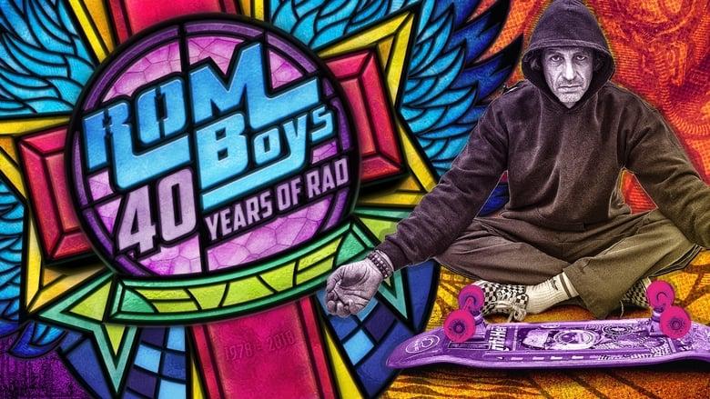 Rom Boys: 40 Years of Rad