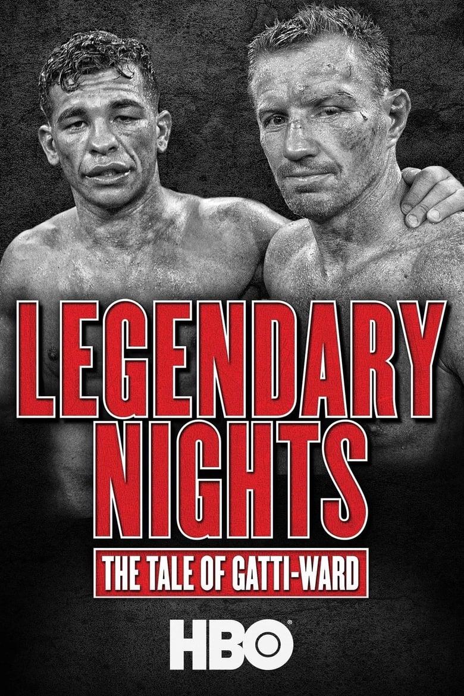 Legendary Nights: The Tale of Gatti-Ward (2013)