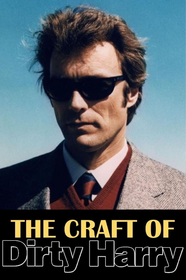 The Craft of Dirty Harry (2008)