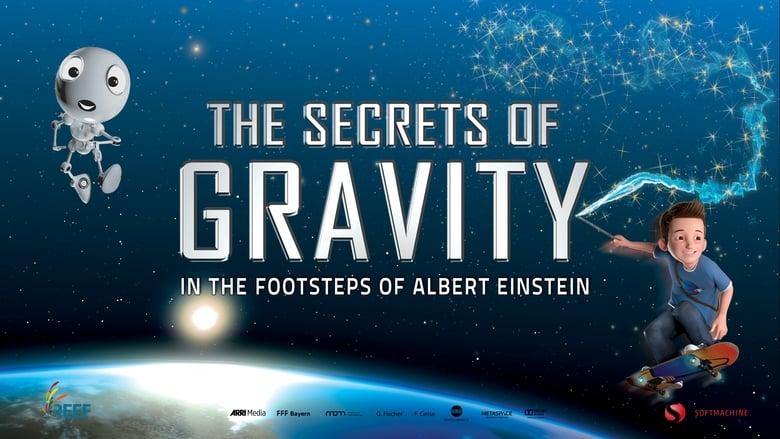 Watch The Secrets of Gravity: In the Footsteps of Albert Einstein Full Movie Online Free Solarmovie