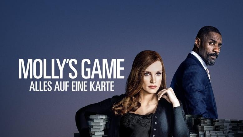 Molly's Game: Alles auf eine Karte (2017)