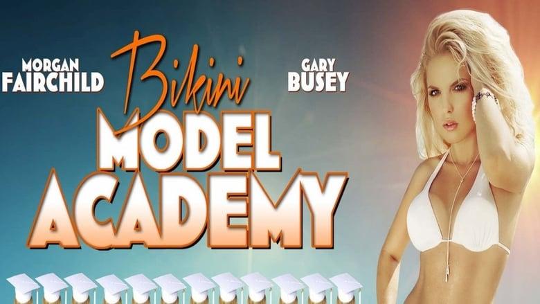 مشاهدة فيلم Bikini Model Academy 2015 مترجم أون لاين بجودة عالية