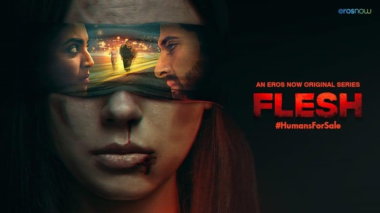 Flesh Season 1 Complete (2020) Hindi | x264 WEB-DL | 1080p | 720p