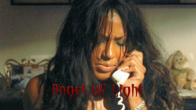 Sehen Sie Angel of Light Völlig Kostenlos An