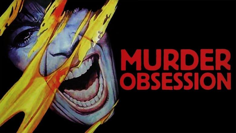Murder+obsession+%28Follia+omicida%29