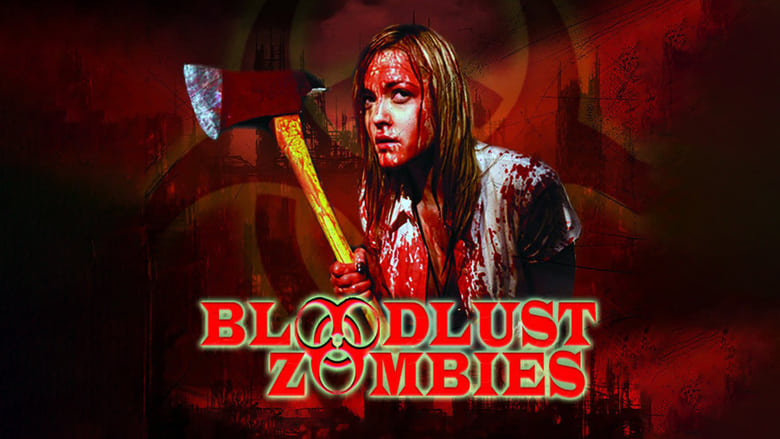 Bloodlust+Zombies