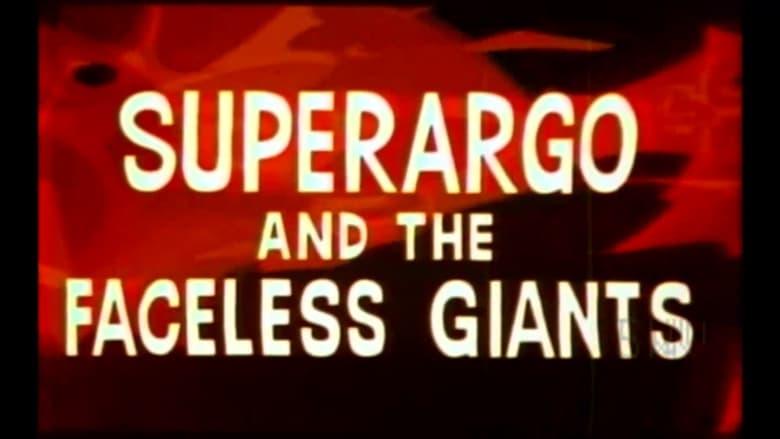 Watch Superargo and the Faceless Giants Putlocker Movies