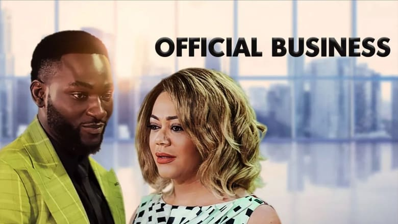 Watch Official Business Openload Movies