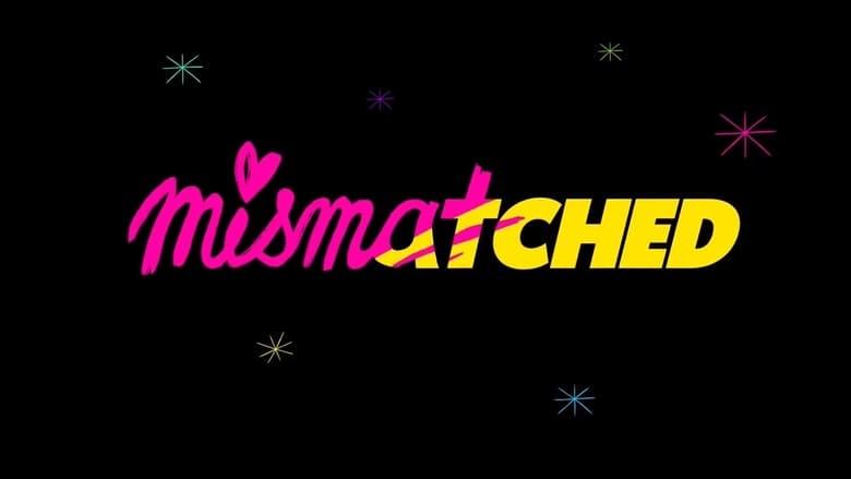 Mismatched Season 1 Complete (2020) Hindi | x264 | x265 HEVC NF WEB-DL | 1080p | 720p | 480p