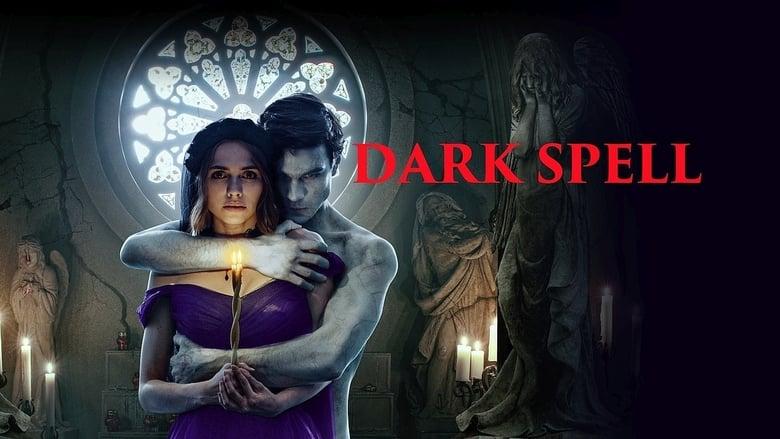 Dark Spell (2021)