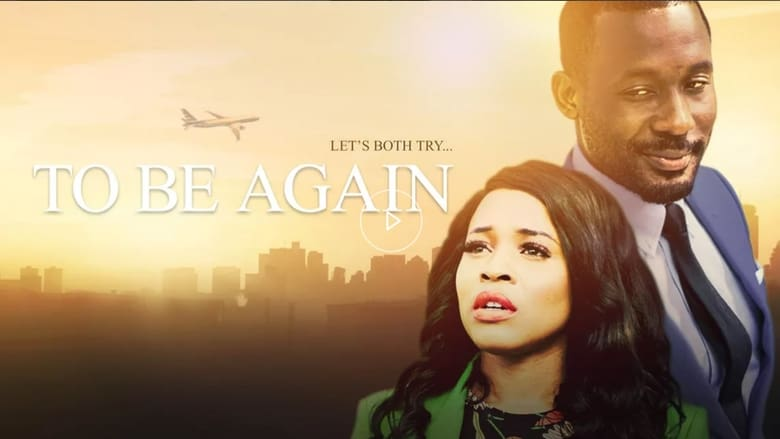 Watch To Be Again Full Movie Online YTS Movies