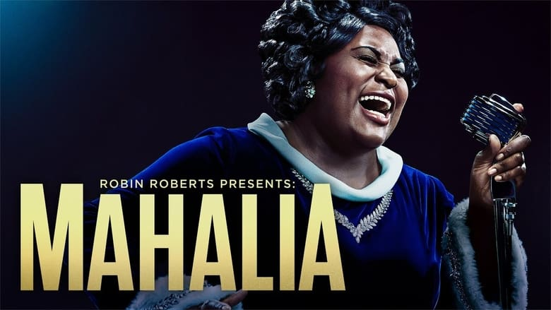 مشاهدة فيلم Robin Roberts Presents: The Mahalia Jackson Story 2021 مترجمة اونلاين