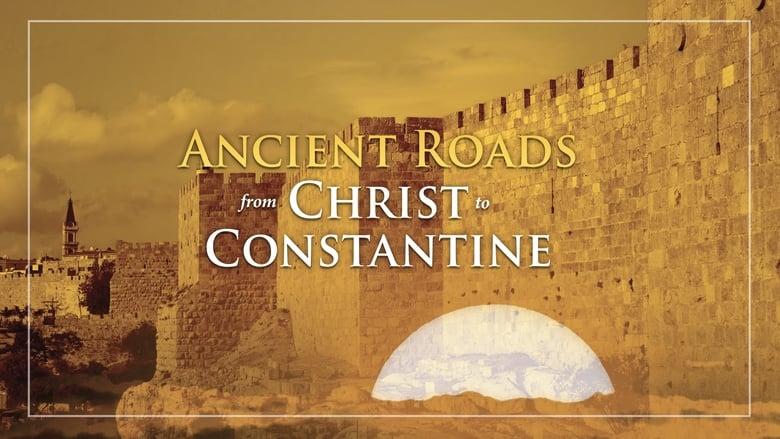 مشاهدة مسلسل Ancient Roads from Christ to Constantine مترجم أون لاين بجودة عالية