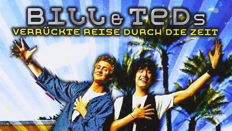 Bill & TedS Verrückte Reise Durch Die Zeit Stream