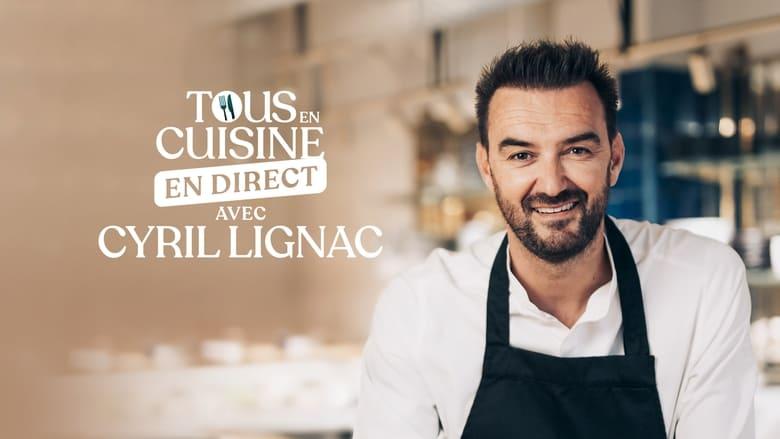مسلسل Tous en cuisine avec Cyril Lignac 2020 مترجم اونلاين