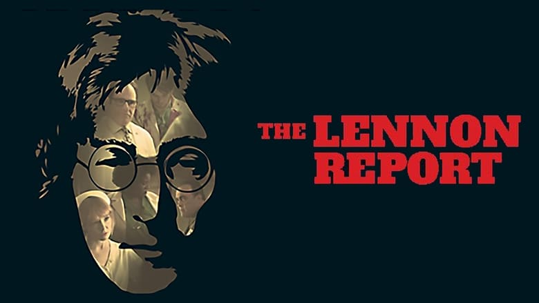 Film The Lennon Report Gratuito