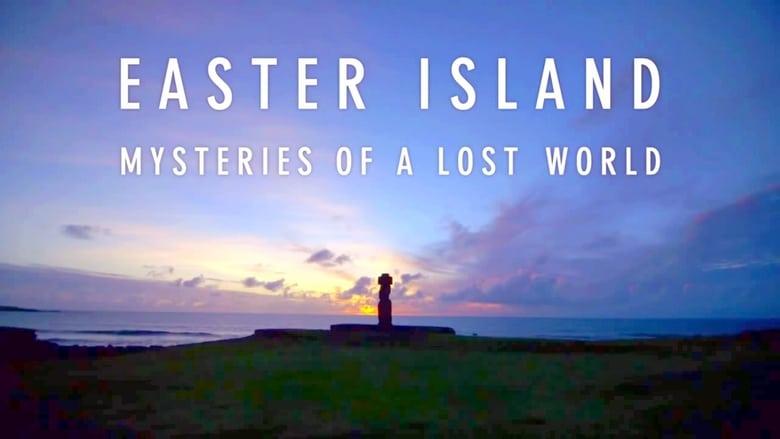 مشاهدة فيلم Easter Island: Mysteries of Lost World 2015 مترجم أون لاين بجودة عالية
