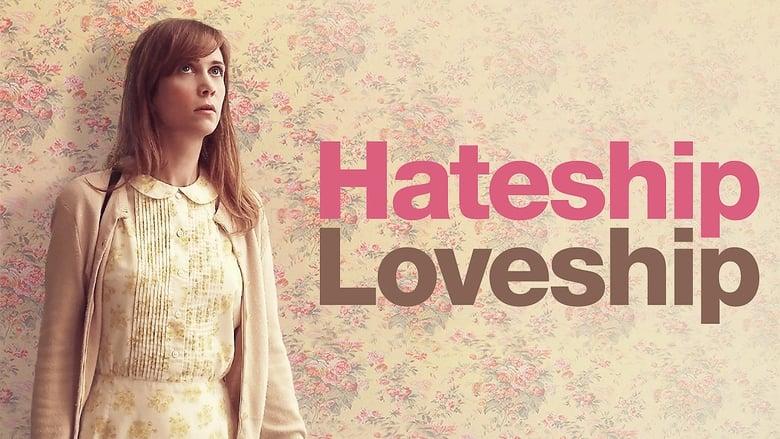 Hateship+Loveship