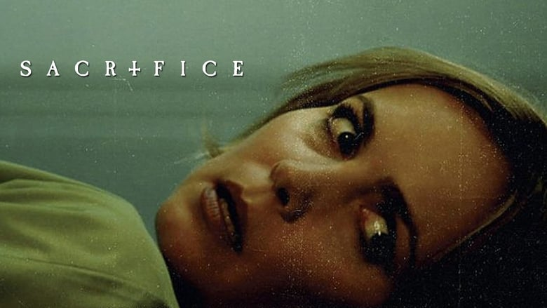 مشاهدة فيلم Sacrifice 2016 مترجم أون لاين بجودة عالية