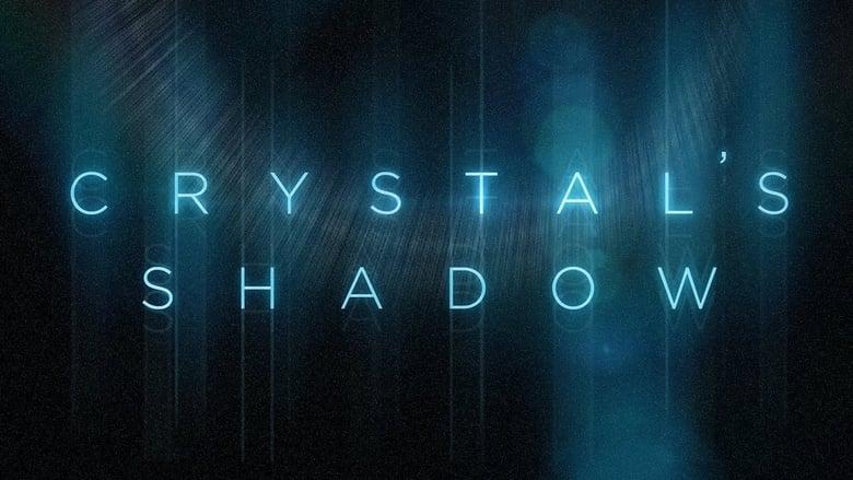 Imagens do Crystal's Shadow Dublado Online